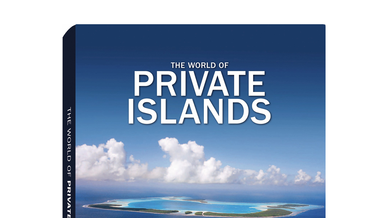 The World of Private Islands by Farhad Vladi